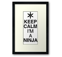 Keep Calm NINJA Framed Print