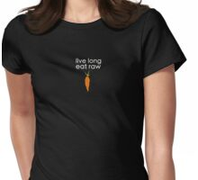 live long, eat raw (white font) Womens Fitted T-Shirt