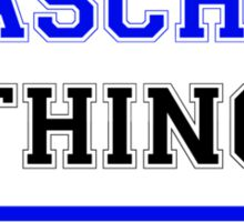 It's a YASCHIN thing, you wouldn't understand !! Sticker