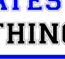 It's a YATESW thing, you wouldn't understand !! Sticker