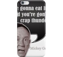 mickey goldmill eat lightning crap thunder ROCKY iPhone Case/Skin