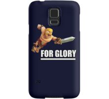 Clash of clans - FOR GLORY Samsung Galaxy Case/Skin