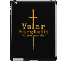 Valar Morghulis iPad Case/Skin