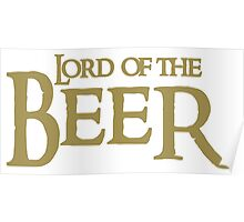 Lord of the BEER Poster