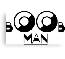 Boob man Canvas Print