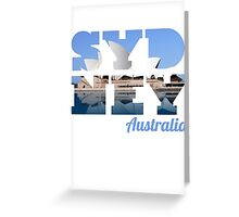 SYDNEY - text with opera house picture Greeting Card
