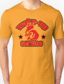 Wake up service  T-Shirt