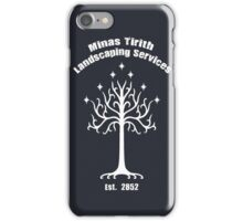 Minas Tirith Landscaping Services Humor iPhone Case/Skin