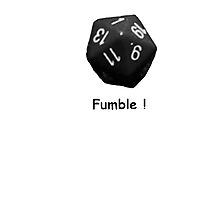 Fumble ! - Dice by alemag
