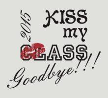 Kiss my ClAss Goodbye! by beloknet