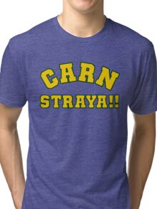 Carn Straya (Come on Australia) Tri-blend T-Shirt