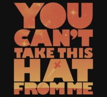 You Can't Take this HAT From Me - Orange Edition Kids Clothes