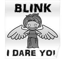 BLINK, I DARE YOU Poster