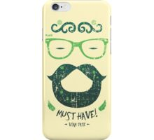 Must Have! iPhone Case/Skin