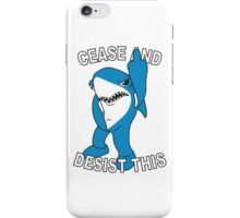 Left Shark - Cease and Desist This iPhone Case/Skin