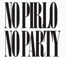 No Pirlo No Party Kids Clothes