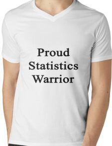 Proud Statistics Warrior  Mens V-Neck T-Shirt