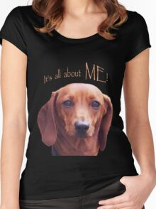 It's all about me! Tshirt Women's Fitted Scoop T-Shirt