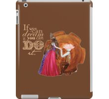 If you can dream it, you can do it iPad Case/Skin