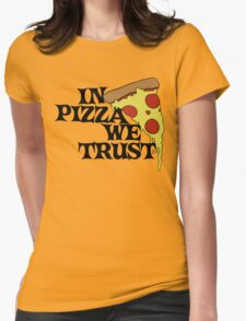In Pizza we trust Womens Fitted T-Shirt