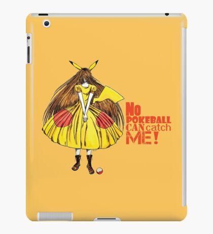 No pokeball can catch me ! iPad Case/Skin