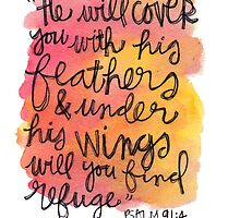 Psalm 91:4 by Bumble & Bristle