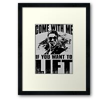 Come With Me If You Want To Lift - Arnold Gym Bodybuilding Framed Print