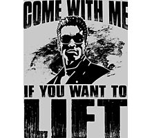 Come With Me If You Want To Lift - Arnold Gym Bodybuilding Photographic Print