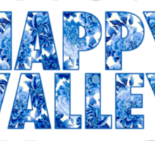 Happy Valley Sticker
