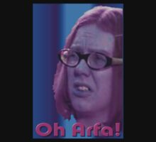 Oh Arfa! - Olive - On The Buses by DreddArt