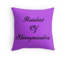 Resident Of Skinnymandria (W) Throw Pillow