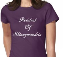 Resident Of Skinnymandria (W) Womens Fitted T-Shirt