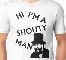 Shouty Man Unisex T-Shirt