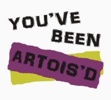 You've Been Artois'd Kids Clothes