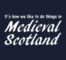 Medieval Scotland (W) by BethXP