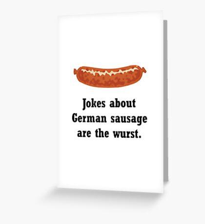 German Sausage Pun Greeting Card