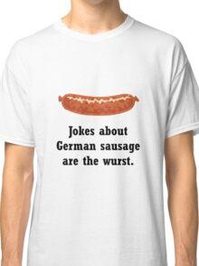German Sausage Pun Classic T-Shirt