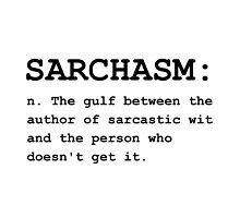 Sarchasm Definition by TheBestStore