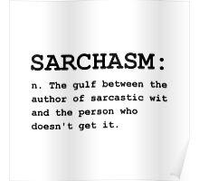 Sarchasm Definition Poster