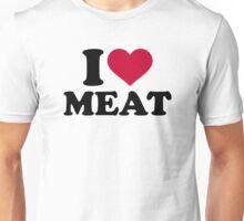 I love Meat Unisex T-Shirt
