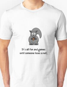 Squirrel Nut Unisex T-Shirt