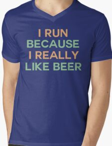 I run because I really like beer saying Mens V-Neck T-Shirt
