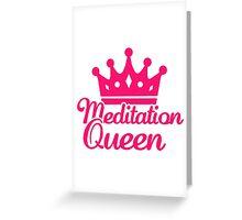 Meditation queen Greeting Card