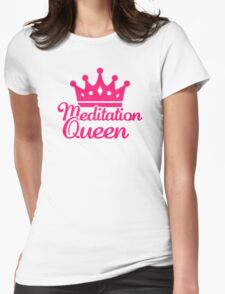 Meditation queen T-Shirt