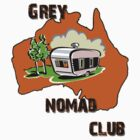 Grey Nomad Club by David Geoffrey Gosling (Dave Gosling)
