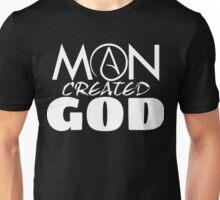 Man Created God Unisex T-Shirt