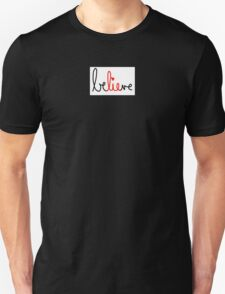 The best part of believe is the lie Unisex T-Shirt