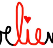 The best part of believe is the lie Sticker