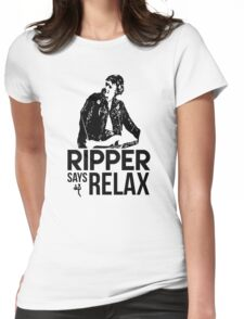Ripper Says Relax Womens Fitted T-Shirt