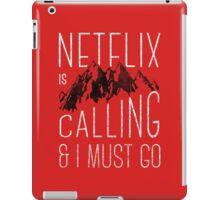 Netflix is Calling iPad Case/Skin